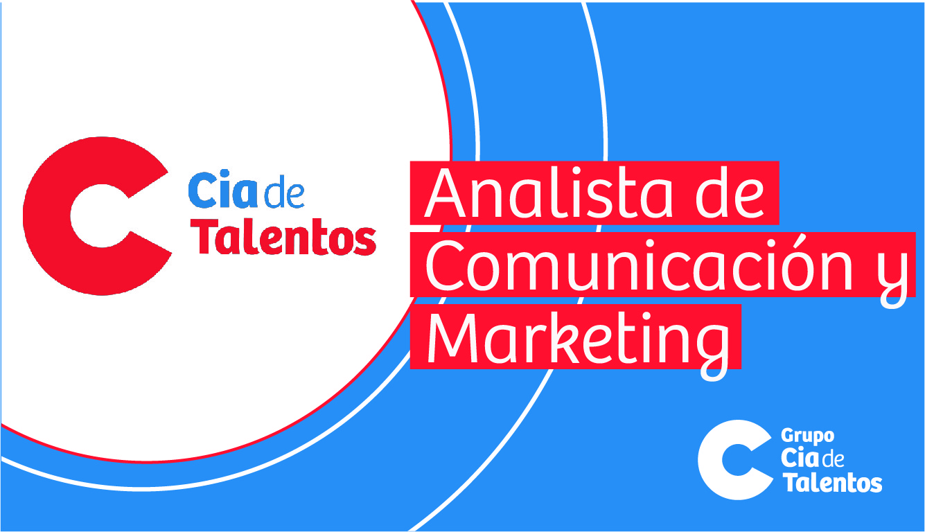 Analista de Comunicación y Marketing - Cia de Talentos